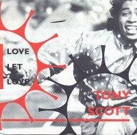 Cover Tony Scott - Love Let Love