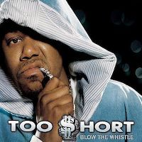 Cover Too $hort - Blow The Whistle