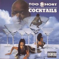 Cover Too $hort - Cocktails