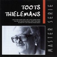 Cover Toots Thielemans - Master serie