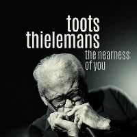 Cover Toots Thielemans - The Nearness Of You