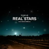 Cover Topic feat. Marco Minella - Real Stars