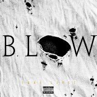 Cover Tory Lanez - B.L.O.W.