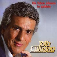 Cover Toto Cutugno - Un falco chiuso in gabbia