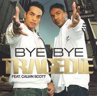Cover Tragedie feat. Calvin Scott - Bye Bye