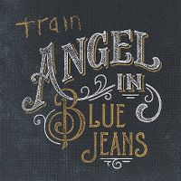 Cover Train - Angel In Blue Jeans