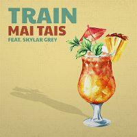 Cover Train feat. Skylar Grey - Mai Tais