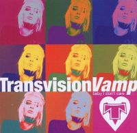Cover Transvision Vamp - Baby I Don't Care