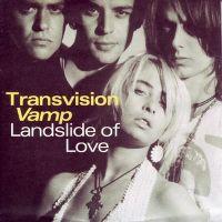 Cover Transvision Vamp - Landslide Of Love