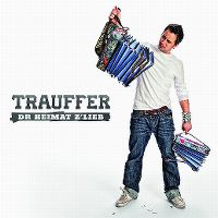 Cover Trauffer - Dr Heimat z'lieb
