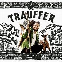 Cover Trauffer - Schnupf, Schnaps + Edelwyss