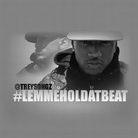 Cover Trey Songz - Lemmeholdatbeat