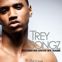 Cover Trey Songz - Neighbors Know My Name
