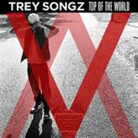 Cover Trey Songz - Top Of The World (If I Could)