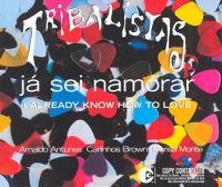 Cover Tribalistas - Já sei namorar