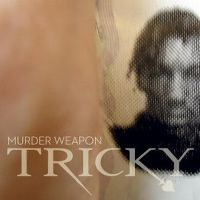 Cover Tricky - Murder Weapon