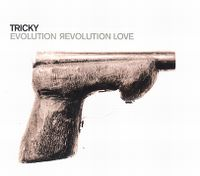 Cover Tricky feat. Ed Kowalczyk - Evolution Revolution Love