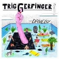 Cover Triggerfinger - Driveby