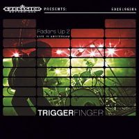Cover Triggerfinger - Faders Up 2 - Live In Amsterdam