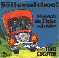 Cover Trio Eugster - Söll emal choo!