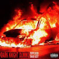 Cover Trippie Redd feat. Travis Scott - Dark Knight Dummo