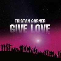 Cover Tristan Garner - Give Love