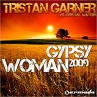 Cover Tristan Garner vs. Crystal Waters - Gypsy Woman 2009