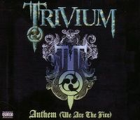 Cover Trivium - Anthem (We Are The Fire)