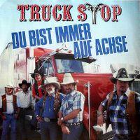 Cover Truck Stop - Du bist immer auf Achse
