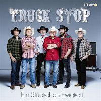 Cover Truck Stop - Ein Stückchen Ewigkeit