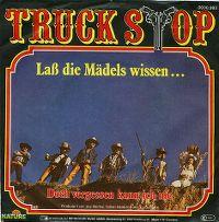 Cover Truck Stop - Laß die Mädels wissen ...