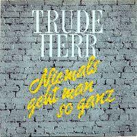 Cover Trude Herr - Niemals geht man so ganz