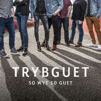 Cover Trybguet - So wyt so guet