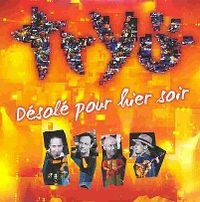 Cover Tryo - Désolé pour hier soir