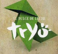 Cover Tryo - El dulce de leche
