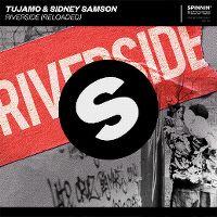 Cover Tujamo & Sidney Samson - Riverside (Reloaded)