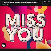 Cover Tungevaag, Sick Individuals, Marf - Miss You