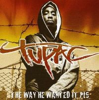Cover Tupac - The Way He Wanted It - Pt5