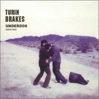 Cover Turin Brakes - Underdog (Save Me)