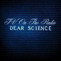 Cover TV On The Radio - Dear Science