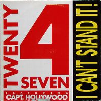 Cover Twenty 4 Seven feat. Capt. Hollywood - I Can't Stand It!