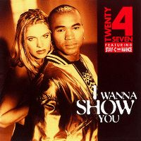 Cover Twenty 4 Seven feat. Stay-C and Nance - I Wanna Show You