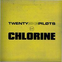 Cover Twenty One Pilots - Chlorine