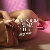 Cover Two Door Cinema Club - Sleep Alone