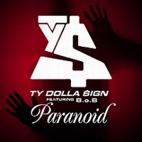Cover Ty Dolla $ign feat. B.o.B - Paranoid