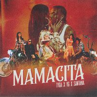 Cover Tyga x YG x Santana - Mamacita