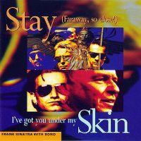 Cover U2 / Frank Sinatra with Bono - Stay (Faraway, So Close!) / I've Got You Under My Skin