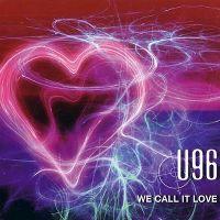 Cover U 96 - We Call It Love