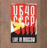 Cover UB40 - CCCP Live In Moscow