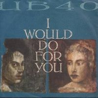 Cover UB40 - I Would Do For You